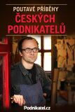 Poutavé příběhy českých podnikatelů - ...