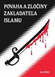 Povaha a zločiny zakladateľa islamu - Síná Alí