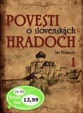 Povesti o slovenských hradoch 1 - Ján Domasta