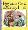 Pověsti z Čech a Moravy I. - Jiří Černý, ...