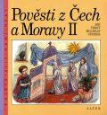 Pověsti z Čech a Moravy II. - Jiří Černý, ...