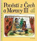 Pověsti z Čech a Moravy III. - Jiří Černý, ...