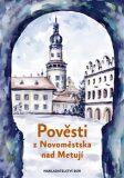 Pověsti z Novoměstska nad Metují - Eva Koudelková