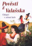 Pověsti z Valašska - Eva Kilianová, Karel Zeman