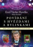 Povídání s hvězdami a bylinkami - Milan Koukal, ...