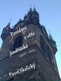 Povídání z věže Jindřišské 2007 - 2013 - Pavel Skalický
