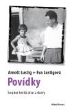 Povídky - Arnošt Lustig, Eva Lustigová