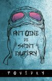 Povídky - Antoine de Saint-Exupéry