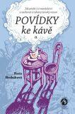 Povídky ke kávě II. - aneb Jak přežít (v) manželství a zachovat si zdravý ženský rozum - Hana Hrabáková