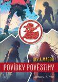 Povídky pověstiny - Lily a Magor - Tylich Jaroslav J.