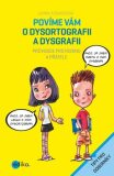 Povíme vám o dysortografii a dysgrafii - Jarmila Burešová