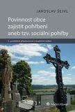 Povinnost obce zajistit pohřbení aneb tzv. sociální pohřby - Jaroslav Šejvl