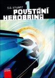 Povstání Herobrina 1 – Povstání Herobrina - S.D. Stuart