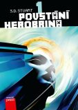 Povstání Herobrina 1 – Povstání Herobrin - S.D. Stuart