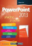 PowerPoint 2013 - Mojmír Král
