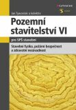 Pozemní stavitelství VI. pro SPŠ stavební - Jan Tywoniak