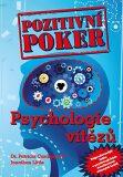 Pozitivní poker - Psychologie vítězů - Jonathan Little, ...