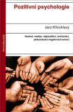 Pozitivní psychologie - Jaro Křivohlavý