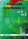 Poznáváme elektroniku VI - Václav Malina