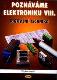 Poznáváme elektroniku VIII. - Václav Malina
