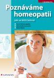 Poznáváme homeopatii - Jak se léčit šetrně - Kateřina Formánková
