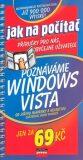 Poznáváme Windows Vista - Jiří Hlavenka