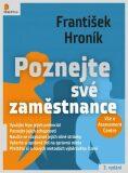 Poznejte své zaměstnance - Vše o Assessment Centre - František Hroník