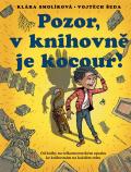 Pozor, v knihovně je kocour - Klára Smolíková