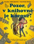 Pozor, v knihovně je kocour! - Klára Smolíková