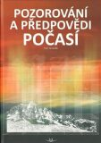 Pozorování a předpovědi počasí - Petr Dvořák