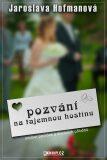 Pozvání na tajemnou hostinu - Jaroslava Hofmanová