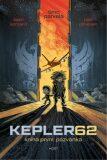 Kepler62: Pozvánka. Kniha první - Timo Parvela, Björn Sortland