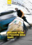 Pracovní režim a pracovní doba řidiče - Vogel