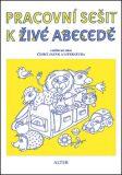 Pracovní sešit k Živé abecedě - Vlasta Švejdová
