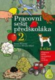 Pracovní sešit předškoláka 2 - Ivana Novotná