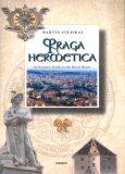 Praga hermetica (angl.) - Martin Stejskal