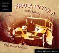 Praga Piccola - Miloš Urban, Martin Myšička