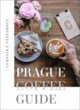 Prague Coffee Guide - Veronika Tázlerová