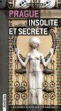 Prague insolite et secrete - Thomas Jonglez