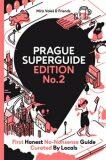 Prague Superguide Edition No. 2 - Miroslav Valeš, ...