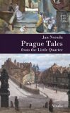 Prague Tales from the Little Quarter - Jan Neruda, Karel Hruška