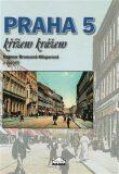 Praha 5 křížem krážem - Dagmar Broncová