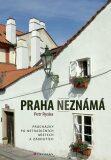 Praha neznámá - Petr Ryska