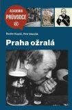 Praha ožralá - Radim Kopáč, Petr Stančík