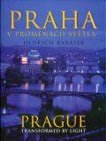 Praha v proměnách světla - Oldřich Karásek
