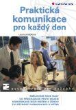 Praktická komunikace pro každý den - Laura Janáčková