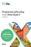 Praktická příručka Zoner Photo Studio X (2018/2019) - Jan Němec, Matěj Liška