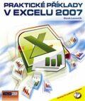 Praktické příklady v Excelu 2007 + CD - Marek Laurenčík