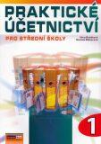 Praktické účetnictví pro střední školy 1 - Věra Rubáková, ...