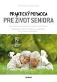 Praktický poradca pre život seniora - Jitka Suchá,  Iva Holmerová, ...